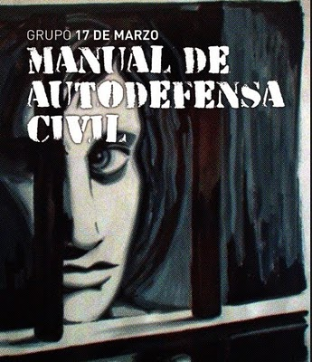 Manual de autodefensa civil (colectivo 17 marzo)